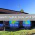 FREE WHITE PAPER: Proven Site Criteria for Non-Electric Sign Shops
